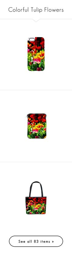 """""""Colorful Tulip Flowers"""" by polyart-466 ❤ liked on Polyvore featuring beautiful, natural, accessories, tech accessories, ipad cover case, ipad sleeve case, home, home decor, modern home accessories и mod home decor"""