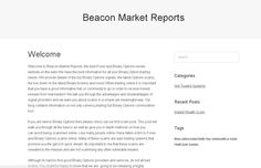 Welcome to Beacon Market Reports, the best Forex and Binary Options review website on the web! We have the best information for all your Binary Option trading needs. We provide details of the top Binary Options signals, the latest Options scams, the low down on the latest Binary brokers and more!