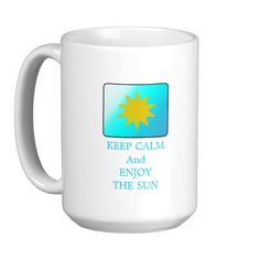 Keep calm & enjoy the sun, mug