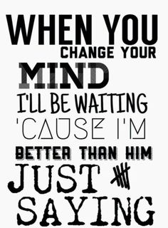 #5SecondsOfSummer #5sos #Lyrics #Quotes #JustSaying