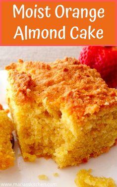 Moist Orange Almond Cake with Orange Sauce Gluten Free Cakes, Gluten Free Desserts, Sweets Recipes, No Bake Desserts, Gluten Free Recipes, Cake Recipes, Cakes To Make, How To Make Cake, Easy Bread Machine Recipes