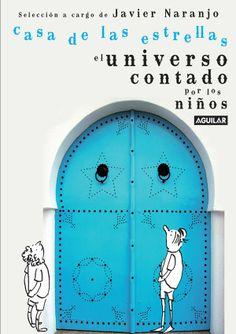 Amazon.com: Casa de las estrellas (Spanish Edition) eBook: Javier Naranjo: Kindle Store