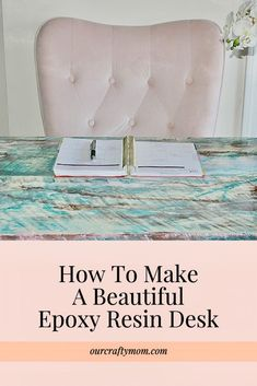 How To Make A Beautiful Epoxy Resin Desk Our Crafty Mom #epoxy #epoxyresin #diydesk #epoxyresindesk
