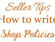 Etsy Seller Tips How to Write Etsy Shop Policies