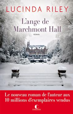*L'ANGE DE MARCHMONT HALL* Lucinda Riley* Éditions Charleston* par Lynda Massicotte* - LES MILLE ET UNE PAGES DE LM Thriller, 10 Millions, Lectures, Charleston, Book Worms, Books To Read, Meditation, Fiction, Romance