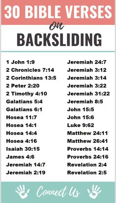 Here are the 30 most uplifting Bible scriptures on backsliding. 1 John If we confess our sins, he is faithful and just to forgive us our sins and to cleanse us from all unrighteousness. Bible Study Plans, Bible Study Notebook, Bible Plan, Bible Study Tips, Bible Journal, Prayer Scriptures, Bible Prayers, Best Scriptures, Powerful Scriptures