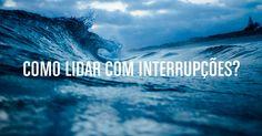 Como lidar com interrupções? Um webinar fantástico por Thais Godinho, do Vida Organizada.
