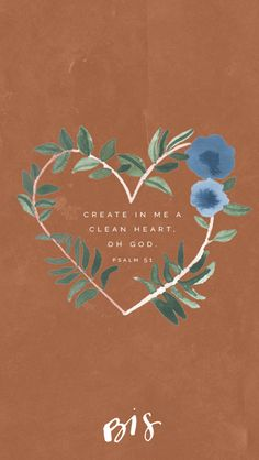 Create in me a clean heart. Yes! AMEN!!🌿💙  Pinterest: EnchantedInPink Grow In Grace, Psalm 51, Bible Text, Faith Prayer, Love Words, Beautiful Words, Special Quotes, Divine Feminine, Holy Spirit
