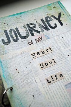 Art Journal Cover. Ik steek mijn hart, ziel en leven in de dingen die ik graag wil doen. Dit vind ik ook een mooie foto om dit te uiten. #Pinterest