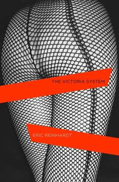 Completely sexy and more than a bit French. Here's what Louboutin (he of the red-soled shoes) had to say 'A fantastic and sensual modern thriller, like nothing I've ever read'. http://www.penguin.co.uk/nf/Book/BookDisplay/0,,9780241145586,00.html?strSrchSql=the+victoria+system%2A/The_Victoria_System_Eric_Reinhardt