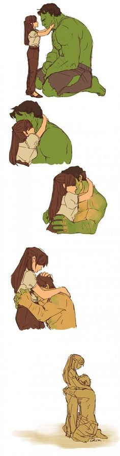Every man needs a woman that can calm his inner hulk.
