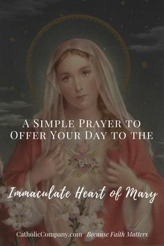 "The best thing you can do to start off your day is to offer it up in prayer to the Blessed Mother, traditionally called a ""Morning Offering."" Below is a classic Morning Offering prayer to give all the trials and joys that may come to your day to the intercession of the Immaculate Heart of Mary, that"