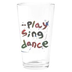 play sing dance drinking glass