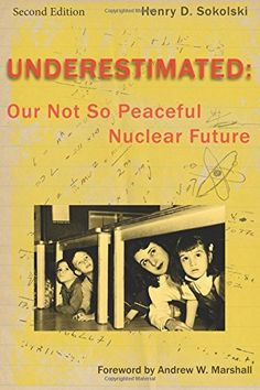 Underestimated Second Edition: Our Not So Peaceful Nuclea... https://www.amazon.com/dp/098628954X/ref=cm_sw_r_pi_dp_x_vSS3ybADS0T7H