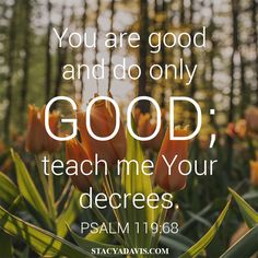 Teach your kids about how God is Good!