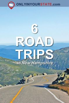 Travel   New Hampshire   Road Trips   Bucket Lists   Places To See Before You Die   Unique Attractions
