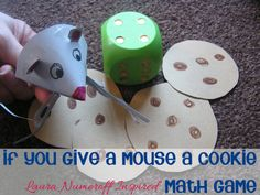 If you give a mouse a cookie - Math game inspired by the book. Adorable!   From @Sarah Chintomby Chintomby Chintomby Pickelow @ Rainy Day