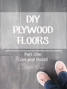 DIY plywood floors at it's best.  This post breaks down the cost and install, and it was under $1.00 a square foot!