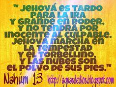 Compartamos la Palabra de Dios: Jehová es tardo para la ira y grande en poder