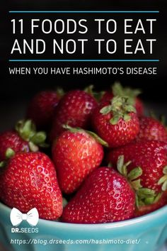 Hashimoto Diet: 11 Foods to Eat and Not to Eat When You Have Hashimoto& Disease Hashimotos Disease Diet, Hashimoto Thyroid Disease, Thyroid Diet, Autoimmune Thyroid Disease, Food For Hypothyroidism, Foods Good For Thyroid, Hashimotos Symptoms, Liver Disease Diet, Thyroid Supplements