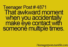 Yassss and especially if it's someone you really don't want to make eye contact with lol!