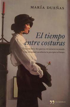 El tiempo entre costura Maria Dueñas