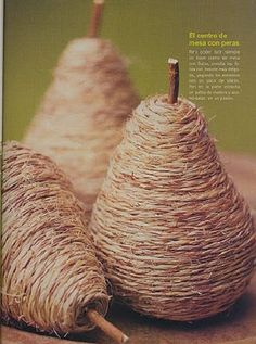 Light bulb pears, fragile at first, strong afterwards. Great idea!