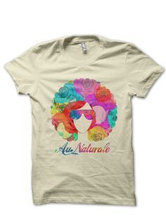 AU NATURALE T-SHIRT FLOWER SHIRT FLORAL SHIRT NATURAL HAIR SHIRTS TEAM NATURAL SHIRTS HAIR SHOW SHIRTS BRONNER BROS  [POP0010]  Color Options: Grey Sizes: xs-XL (Anything 2X & over requires additional pricing)   PLEASE READ:   Made with 100% cotton. Digitally printed with Direct To Garment...