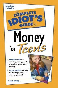 Organize It –   The Complete Idiot's Guide to Money for Teens Book Review
