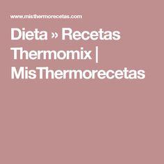 Dieta » Recetas Thermomix | MisThermorecetas