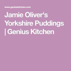 Jamie Oliver's Yorkshire Puddings | Genius Kitchen