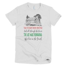 Twas The Night Before Christmas In The South Short sleeve women's t-shirt