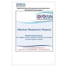 The ''Global and Chinese Microwavable Foods Industry, 2011-2021 Market Research Report'' is a professional and in-depth study on the current state of the global Microwavable Foods industry with a focus on the Chinese market.  Browse the full report @ http://www.orbisresearch.com/reports/index/global-and-chinese-microwavable-foods-industry-2011-2021-market-research-report .  Request a sample for this report @ http://www.orbisresearch.com/contacts/request-sample/95332 .