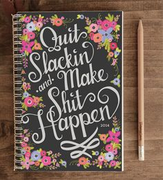 2014 12-Month Weekly Planner with Back Pocket Quit Slackin and make shit happen by ninjandninj, $30.00