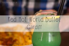 Miss Nicklin   Lifestyle, Events & Food Blog: Red Hot World Buffet - Red Hot Food!*