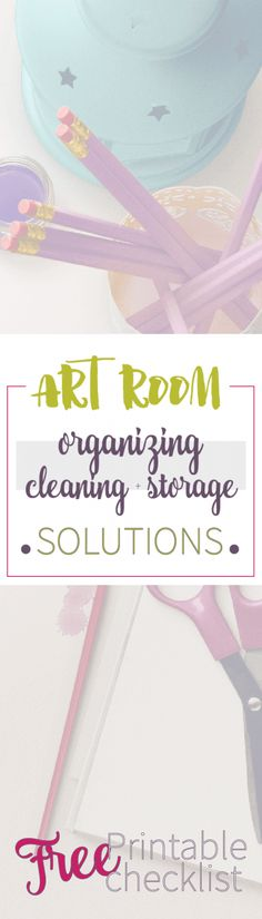 Time to clean your art room! - No excuses. Here are my some helpful tips for organizing, storing and cleaning. FREE printable checklist!