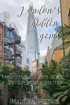 Secret Gardens in London – Exploring London's hidden gems – Travel for a Living Europe Destinations, Europe Travel Tips, European Travel, Travel Guides, Holiday Destinations, Travelling Europe, Travel Abroad, Traveling, London Tours