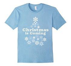 Mens Christmas is Coming Snowflake Tree Men Women Youth T... https://www.amazon.com/dp/B076W22X1M/ref=cm_sw_r_pi_dp_x_..g-zbZHK8V4T