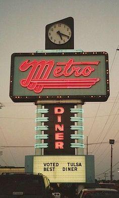 metro diner neon sign _____________________________ image designer www. Route 66 Oklahoma, Tulsa Oklahoma, Station Essence, Retro Signage, Signage Design, Baby Lernen, Vintage Neon Signs, Old Neon Signs, Art Deco