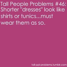 Tall People Have Problems Too