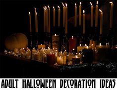 For when you don't have kids, but still want to party at Halloween......Halloween Decoration Ideas for Adults