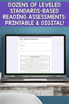 These assessments in DIGITAL AND PRINTABLE FORMATS provide fiction and nonfiction tests that assess key ideas and details, craft and structure,