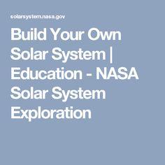 Build Your Own Solar System | Education - NASA Solar System Exploration