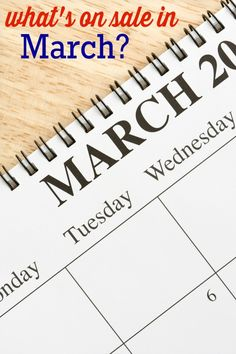 What's on sale in March? Check out all the great deals you can score during March!