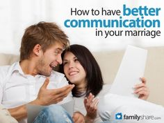 How to have better communication in your marriage