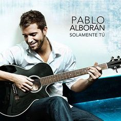 Pablo Alboran: Solamente tú (CD Single) - 2010.