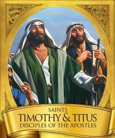"""Saints of the Day – 26 January – Sts Timothy and Titus – Bishops, Disciples and trusted and loyal Companions of St Paul. """"Timothy"""" is a Greek name and means … Sacrifice Quotes, Freedom Quotes, Catholic News, Catholic Quotes, Saint Timothy, 2 Timothy, Prayers Of The Saints, Unity Quotes, Acts Of The Apostles"""