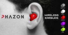Phazon: Wireless Earbuds Guaranteed Not to Fall