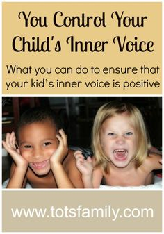 You Control Your Child's Inner Voice