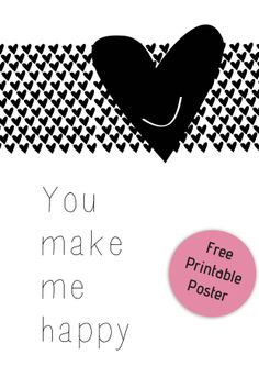 Free printable | You make me happy | design: Nelleke Wouters | www.nellekewouters.nl